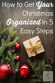 how to get your christmas organized in 5 easy steps