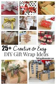 25 Creative Gift Ideas That 25 Simple Creative Diy Gift Wrap Ideas Day 13 Of 31 Days To