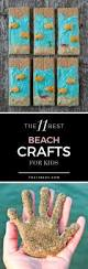 the 11 best beach crafts for kids beach crafts beach and craft