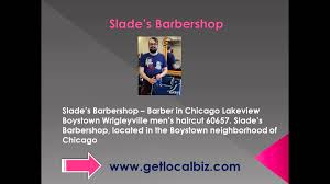 slade u0027s barbershop barber in chicago lakeview boystown