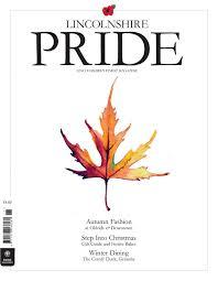 lincolnshire pride november 2017 by pride magazines ltd issuu