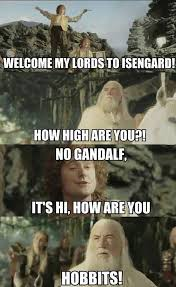 How High Are You Meme - how high are you hobbit memes and comics