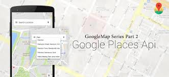 Google Maps For Android Google Places Api Web Services For Android