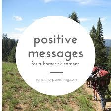 Homesick Positive Messages For A Homesick Camper Sunshine Parenting