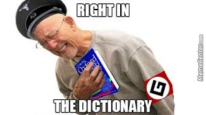 Dictionary Meme - right in the dictionary reaction image by paclett meme center