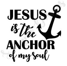 Anchor For The Soul Etsy - jesus is the anchor of my soul svg from slynndesigns on etsy studio