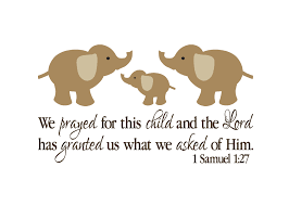 1 samuel 1 27 vinyl wall decal we prayed for this child with elephant