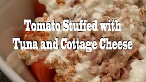 Low Calorie Cottage Cheese by Tomato Stuffed With Tuna And Cottage Cheese Low Calorie Recipe