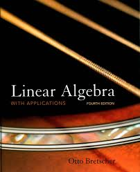 linear algebra with applications otto bretscher 4th edition