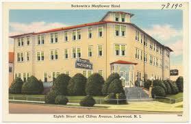 Lakewood Nj Map Berkowitz U0027s Mayflower Hotel Eighth Street And Clifton Avenue