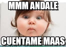 Meme Bebe - mmm andale bebe meme on memegen