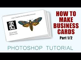 how to make business cards with photoshop cc part 1 2 youtube