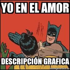 imagenes que digan yo en el amor meme batman slaps robin yo en el amor descripción grafica 20119104