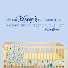 all our dreams can come true walt disney quote wall stickers blue disney all our dreams can come true wall decal above a cot