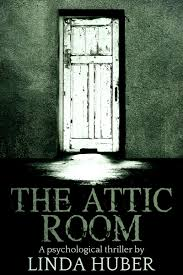 the attic room linda huber