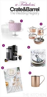 wedding registr a fabulous wedding registry with crate and barrel the kitchen