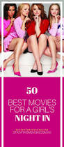 50 best movies for a u0027s night in stay at home mum