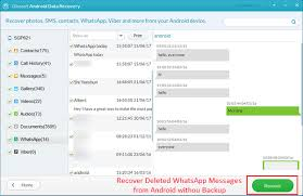 how to restore deleted messages on android how to recover deleted whatsapp messages on android