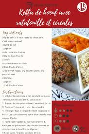fiche recette cuisine fiche recette kefta ratatouille cereales julifestyle