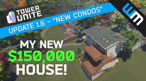 New House by Tower Unite Update 1 6 I Bought A House New Condos U0026 Condo