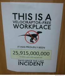 Velociraptor Meme - this is a velociraptor free workplace weknowmemes