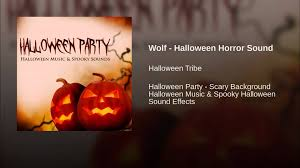 wolf halloween horror sound youtube