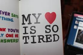 Tired Love Quotes by My Heart Is So Tired Pictures Photos And Images For Facebook