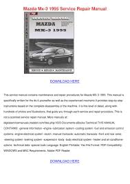 mazda mx 3 1995 service repair manual by juliohogg issuu