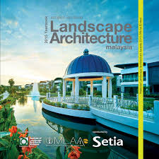 malaysia landscape architecture yearbook 2015 by charles teo issuu