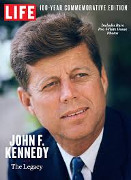 john f kennedy john f kennedy at 100 the power of his legacy time