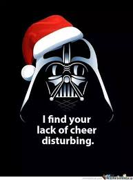 Disturbing Memes - christmas meme 007 your lack of cheer disturbing comics and memes