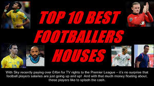 top 10 best footballers houses youtube loversiq
