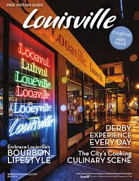 louisville visitors guide by louisville convention u0026 visitors