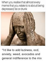 Depressed Drinking Meme - when you realise that almost every meme that you relate to isabout