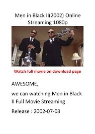 men in black ii 2002 action movies with comedy