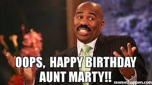 Oops Meme - oops happy birthday aunt marty meme steve harvey 43532