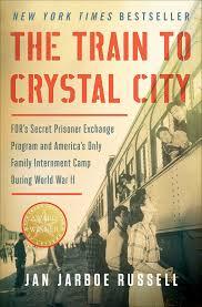 amazon com the train to crystal city fdr u0027s secret prisoner