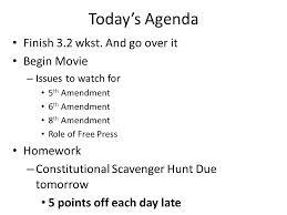 today u0027s agenda finish 3 2 wkst and go over it begin movie