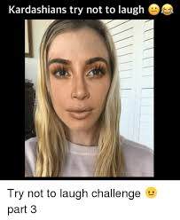 Trying Not To Laugh Meme - 25 best memes about try not to laugh try not to laugh memes