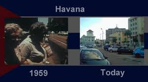 cuba now my havana cuba yesterday and today photos in contrast youtube