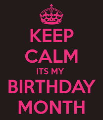 How To Make Your Own Keep Calm Meme - birthday months photos keep calm its my birthday month keep