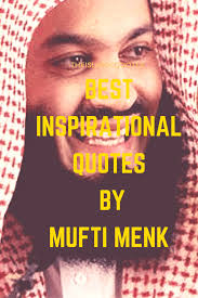 jealousy quotes and images 50 inspirational mufti menk quotes and sayings with images