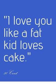 I Love L Meme - l love you like a fat kid loves cake meme on me me
