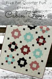 five fat quarter fun cabin fever