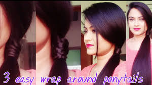 easy indian hairstyles for school 3 easy wrap around ponytail hairstyles for medium to long hair for