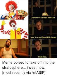 Ronald Mcdonald Phone Meme - i prefer the real ronald mcdonald i said the real ronald mcdonald