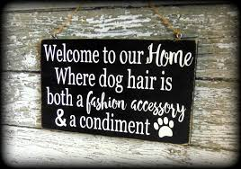 funny dog sign pet lover gift welcome sign custom wooden wall