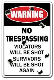 amazon com no trespassing novelty sign violators will be shot