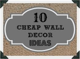 cheap wall decor ideas that don t look cheap