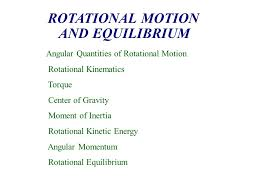 rotational motion and equilibrium ppt
